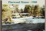 Pinewood Manor - 1980